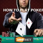 How to play Poker 188BET Feature